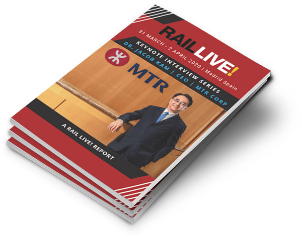 Rail Live Keynote Interview Series Report - Dr Jacob Kam from MTR Corp