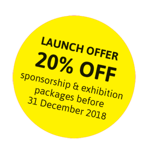 LAUNCH OFFER:20% OFFsponsorship & exhibitionpackages before31 December 2018