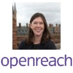 Catherine Colloms | Director of Corporate Affairs & Brand | Openreach » speaking at Connected Britain