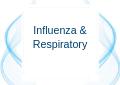 Influenza & Respiratory