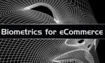 Biometrics for eCommerce at connect:ID 2019